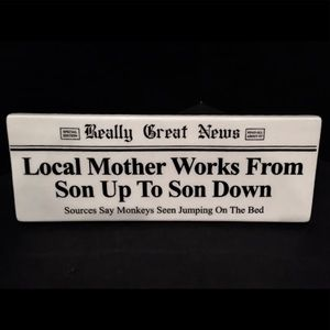 Really Great News Son Up Son Down Plaque